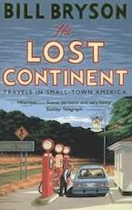 The Lost Continent - Bill Bryson (ISBN 9781784161804)