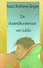 De duizendkunstenaar van Lublin - Isaac Bashevis Singer (ISBN 9789029546058)