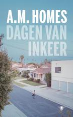 Dagen van inkeer - A.M. Homes (ISBN 9789403122502)