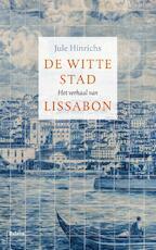 De witte stad - Jule Hinrichs (ISBN 9789460038822)