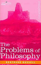 The Problems of Philosophy - Bertrand Russell (ISBN 9781605200255)