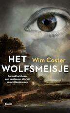 Het wolfsmeisje - Wim Coster (ISBN 9789460038686)