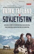 Sovjetistan - Erika Fatland (ISBN 9789044540864)