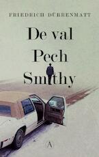 De val / Pech / Smithy - Friedrich Dürrenmatt (ISBN 9789025309206)