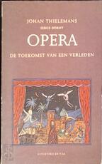 Opera - Johan Thielemans, Serge Dorny (ISBN 9789063033491)
