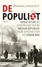 De populist - Benjamin Carter Hett (ISBN 9789460038600)