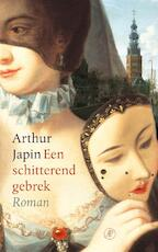 Een schitterend gebrek - Arthur Japin (ISBN 9789029526210)
