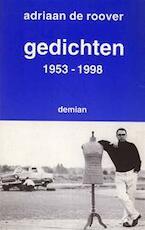 Gedichten 1953 - 1998 - Adriaan de Roover (ISBN 9789080454811)