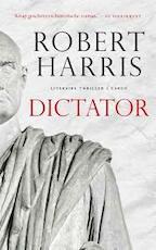 Dictator - Robert Dennis Harris (ISBN 9789023483809)