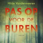 Pas op voor de buren - Hilde Vandermeeren (ISBN 9789021414744)