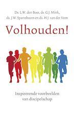 Volhouden! - L.W. Boer, G.J. Mink, J.W. Sparreboom, H.J. van der Veen (ISBN 9789023955795)