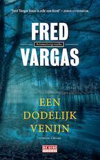 Een dodelijk venijn - Fred Vargas (ISBN 9789044540109)