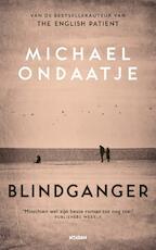Blindganger - Michael Ondaatje (ISBN 9789046823934)