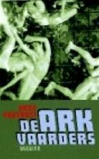 De arkvaarders - A. Provoost (ISBN 9789021479583)