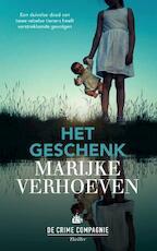 Het geschenk - Marijke Verhoeven (ISBN 9789461093417)