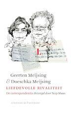 Liefdevolle rivaliteit - Geerten Meijsing (ISBN 9789021408521)