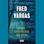 Een dodelijk venijn - Fred Vargas (ISBN 9789044541199)