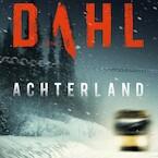 Achterland - Arne Dahl (ISBN 9789044541168)