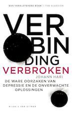 Verbinding verbroken - Johann Hari (ISBN 9789038805443)