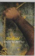 Bloedgeld - Simone van der Vlugt (ISBN 9789047703006)