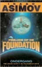 Prelude op de Foundation - Isaac Asimov, Auke Leistra (ISBN 9789022981313)