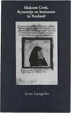 Maksim Grek byzantijn en humanist in Rusland - Langeler (ISBN 9789070509316)