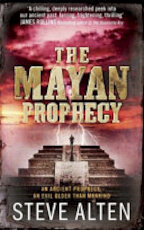 The Mayan Prophecy - Steve Alten (ISBN 9781780877846)
