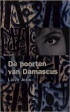 De poorten van Damascus - Lieve Joris (ISBN 9789029070942)