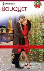 Waar liefde wint - Charlotte Lamb (ISBN 9789402537659)