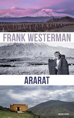 Ararat - Frank Westerman (ISBN 9789021416427)