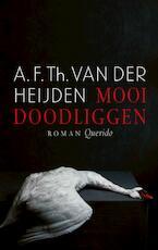 Mooi doodliggen - A.F.Th. van der Heijden (ISBN 9789021416434)