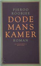 Dodemanskamer - Pjeroo Roobjee (ISBN 9789063035099)