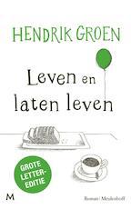 Leven en laten leven - Hendrik Groen (ISBN 9789029093217)