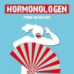 Hormonologen - De overgang, daar heb je het gewoon niet over - Yvonne van den Hurk (ISBN 9789029539494)