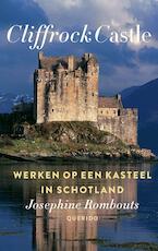 Cliffrock Castle - Josephine Rombouts (ISBN 9789021414690)
