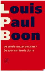 De bende van Jan de Lichte / De zoon van Jan de Lichte - Louis Paul Boon (ISBN 9789029580588)