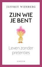 Zijn wie je bent - Jeffrey Wijnberg (ISBN 9789463191357)