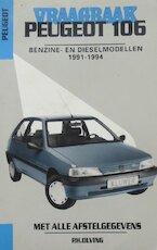 VRAAGBAAK Peugeot 106: Benzine-en dieselmodellen 1991-1994 - P.H. Olving (ISBN 9789020129014)