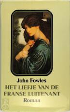 Het liefje van de Franse luitenant - John Fowles, Frédérique van Der Velde, Ernst van Altena (ISBN 9789022951903)