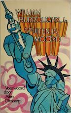 Spuiten is moord - William jr. Burroughs (ISBN 9789029014359)