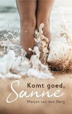 Komt goed, Sanne - Marjan van den Berg (ISBN 9789082764956)