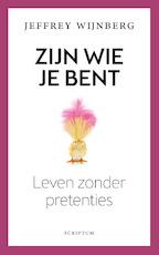 Zijn wie je bent - Jeffrey Wijnberg (ISBN 9789463191364)