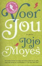 Voor jou - JOJO Moyes (ISBN 9789032513825)