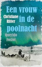 Een vrouw in de poolnacht - Christiane Ritter (ISBN 9789021408965)