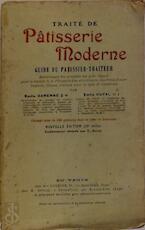 Traité de patisserie moderne - Emile Darenne, Emile Duval