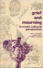 Grief and mourning in cross-cultural perspective - Paul C. Rosenblatt, R. Patricia Walsh, Douglas A. Jackson (ISBN 9780875363332)