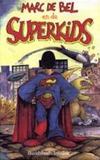 Superkids - Marc de Bel