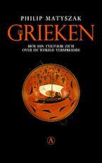 De grieken - Philip Matyszak (ISBN 9789025309060)