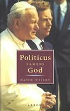 Politicus namens God - David Willey, Gerard Grasman (ISBN 9789051580488)