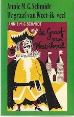 Iedereen heeft een staart/ De graaf van weet-ik-veel - Annie M.G. Schmidt (ISBN 9789029538879)